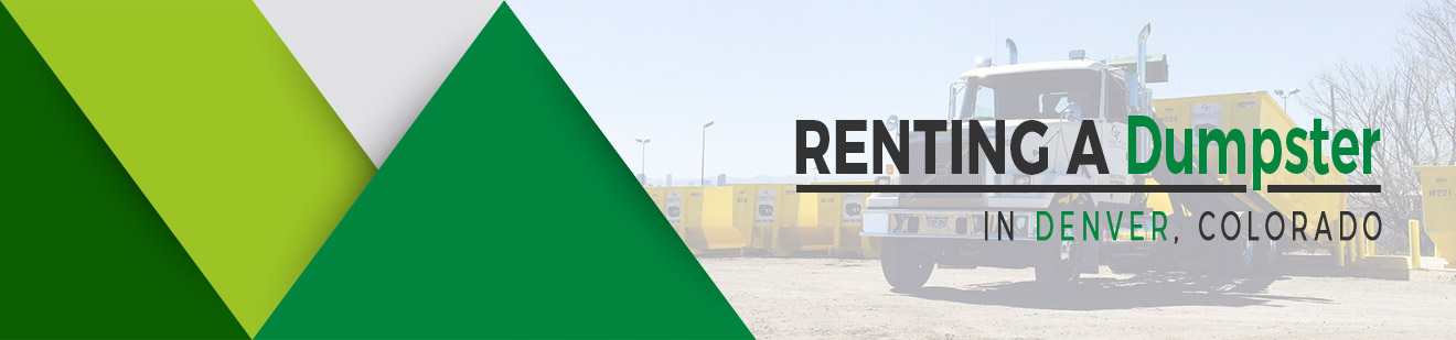 Renting a Dumpster in Denver, Colorado